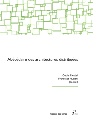 ABECEDAIRE DES ARCHITECTURES DISTRIBUEES